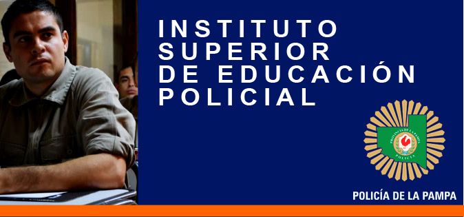 INSTITUTO SUPERIOR DE EDUCACIÓN POLICIAL